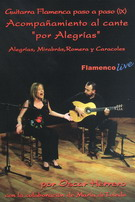 Flamenco Guitar Step by Step Vol 9. Accompanying the singing 'Por Alegrías' by Oscar Herrero - DVD