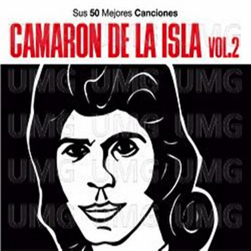 Camaron de la Isla. 50 Greatest Hits Collection. VOL. II