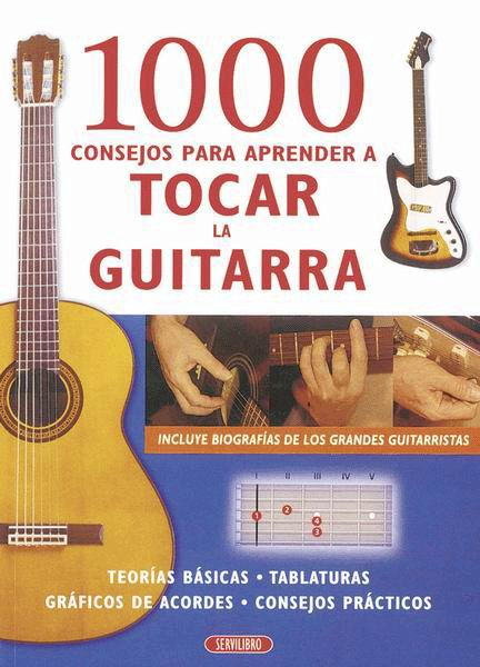 1000 Suggestions to Learn How to Play Guitar