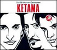 Ketama. 50 Greatest Hits Collection 14.95&euro; #50112UN598