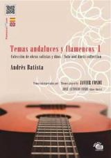 «Temas Andaluces y Flamencos Vol 1». Compositions d'Andrés Batista, interprétées par Javier Conde. Partition+CD 32.69€ 50489LCD-TAF-1