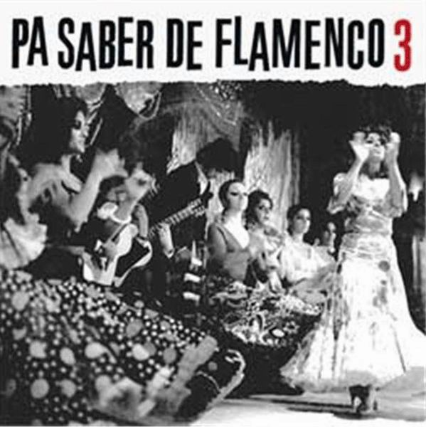 CD Pa saber de flamenco 3