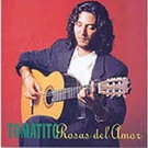 Rosas del amor - Tomatito