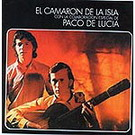 Al verte las flores lloran - Camaron y Paco de Lucia