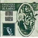 Grandes cantaores del flamenco - Antonio Mairena