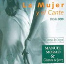 La mujer y el cante . En Compás de Origen ( 2 cd's)