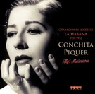 ¡ay! Malvaloca: Unpublished Recordings La Habana 1951-1952. Conchita Piquer 10.35€ #50535AD513