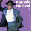 Manolo Caracol  (Republication) 10.45€ #50112UN415