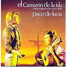 Cada vez que nos miramos - Camaron de la Isla y Paco de Lucia