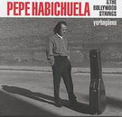 Pepe Habichuela & The Bolywood Strings. Yerbagüena