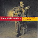 De la zambra al duende. Juan Habichuela