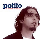 El ultimo cantaor - Potito