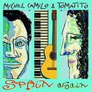 CD Spain again - Tomatito y Michael Camilo