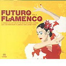 Futuro flamenco vol.2