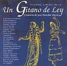 Un gitano de ley (Oratorio de José Heredia Maya)