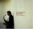 CD Flamenco Big Band. Perico Sambeat 18.50€ #50112UN583