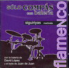 Solo Compás with drums. Siguiriyas.Martinete. 12.95€ #50506346728