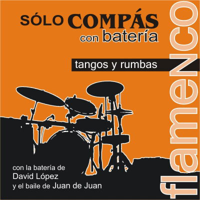 Sólo Compás with Drummer. Tangos and Rumbas.