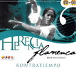 Herencia flamenca kontratiempo CD + DVD 13.550€ #50080931076