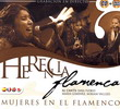 Flamenco Inheritance, The woman in the Flamenco. CD + DVD