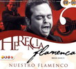Herencia flamenca nuestro flamenco  CD + DVD 13.550€ #50080931175