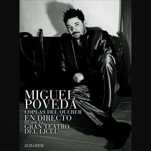Coplas Del Querer. Miguel Poveda (Live from El Liceu of Barcelona). CD + DVD