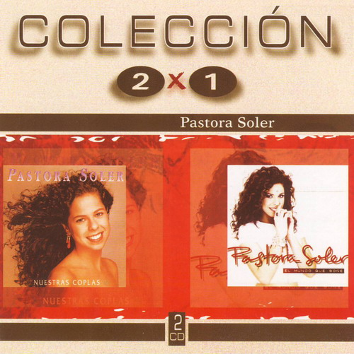 Our Coplas / The World I dreamed about (Pack 2 X 1)- Pastora Soler