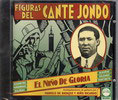 Figuras del Cante Jondo - El Niño de Gloria
