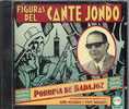 Figuras del Cante Jondo - Porrina de Badajoz