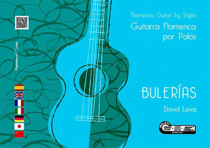 Flamenco Guitar Flamenca by Styles- Bulerias - (DVD/CD/Book) - David Leiva