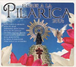 Flowers to the Pilarica. 2Cds