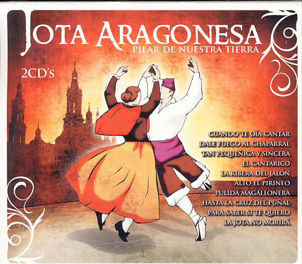 Jota aragonesa. Pilar of our motherland. 2Cds