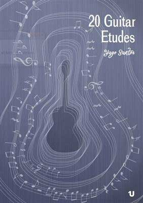 20 etudes for guitar (Score/CD). Yago Santos