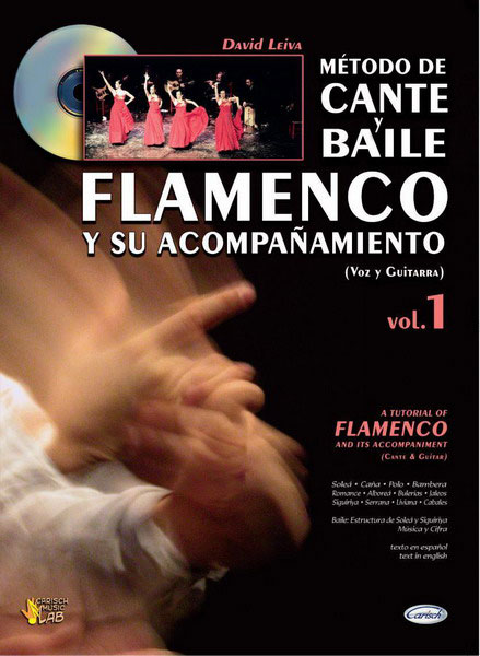 The tutorial of cante flamenco and its accompaniment. Vol.1 (Cante y and guitar. David Leiva