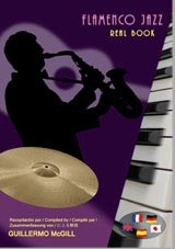 Flamenco Jazz - Real Book Compiled by Guillermo McGill