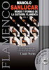 The World Of the Flamenco Guitar And Its Forms - Manolo Sanlucar. Vol 3