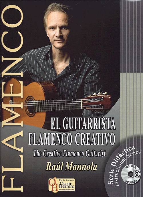 El Guitarrista Flamenco Creativo. Book of music scores + CD by Raúl Mannola
