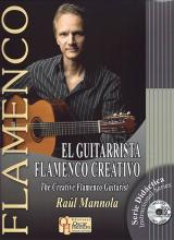 El Guitarrista Flamenco Creativo. Book of music scores + CD by Raúl Mannola 34.610€ 50079L-GFC
